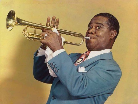Louis Armstrong - trumpet player.